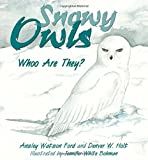 Snowy Owls: Who Are They?