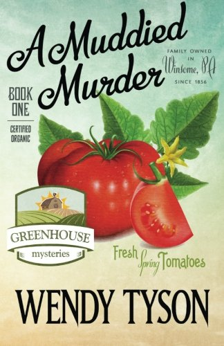 a-muddied-murder-a-greenhouse-mystery-volume-1