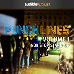 Punchlines Volume I: Non Stop Stand-Up | Audible Comedy