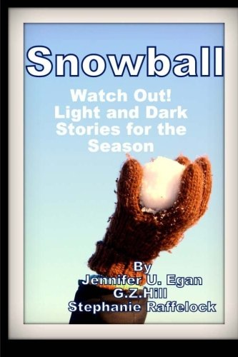 Snowball: Watch Out! Light and Dark Stories for the - Christmas Snowball Lights