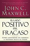 El Lado Positivo del Fracaso (Spanish Edition)