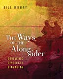 The Ways of the Alongsider, Bill Mowry, 1612913113