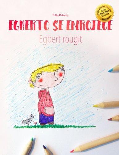 Alberto se enrojece/Egbert rougit Libro infantil para colorear español-francés (Edición bilingüe) (French and Spanish Edition) [Winterberg, Philipp] (Tapa Blanda)