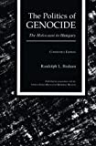 img - for Politics of Genocide: The Holocaust in Hungary:2nd (Second) edition book / textbook / text book