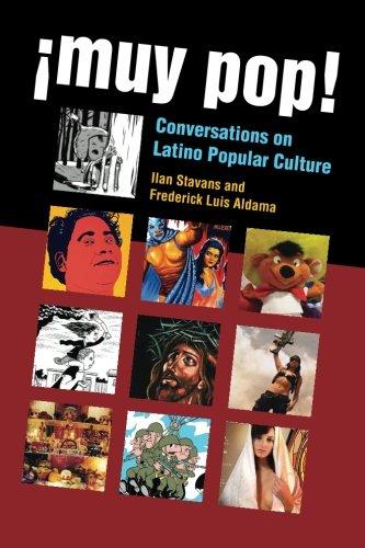 ¡Muy Pop!: Conversations on Latino Popular Culture pdf epub