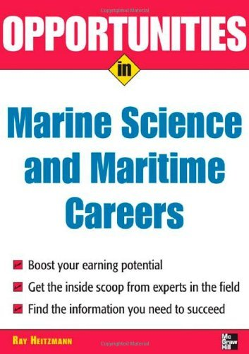 Opportunities in Marine Science and Maritime Careers, revised edition (Opportunities In???????Series) by Wm. Ray Heitzmann (2006-04-18)
