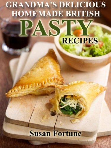 Traditional Pasty Recipes: Grandma