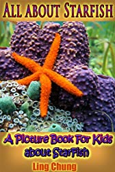 Children's Book About Starfish: A Kids Picture Book About Starfish with Photos and Fun Facts (English Edition)