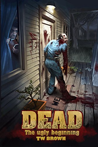 (DEAD: The Ugly Beginning)