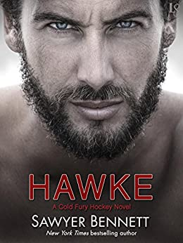 Hawke: A Cold Fury Hockey Novel (Carolina Cold Fury Hockey) by [Bennett, Sawyer]