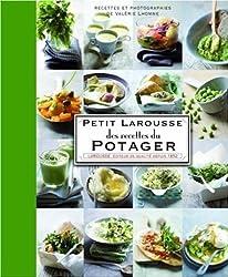 Petit Larousse des recettes du potager