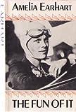 The Fun of It, Amelia Earhart, 0915864568