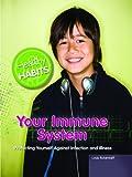 Your Immune System, Linda Bickerstaff, 1448806127