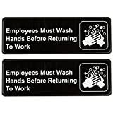 "Employees Must Wash Hands Before Returning to Work Sign (Pack of 2) Black and White, 9"" x 3"" • Great for For Restaurants, Salons, Hotels and Motels, Gas Stations, Rest Stops, and Others"