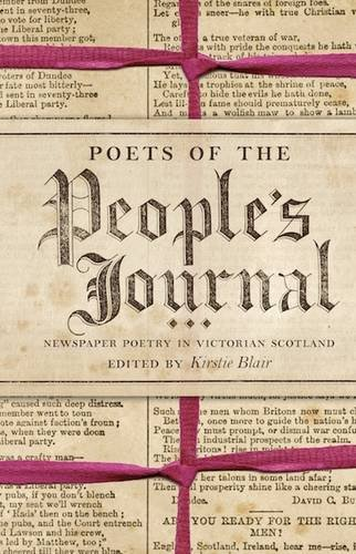Poets of the People's Journal: Newspaper Poetry in Victorian Scotland