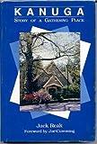 Kanuga - Story of a Gathering Place, Jack Reak, 0963902105