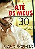 capa de Até os Meus 30: Volume 2