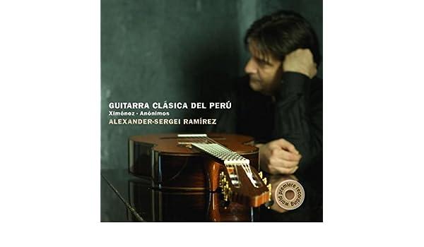 Ximénez & Anónimos: Guitarra Clásica del Perú by Alexander-Sergei Ramírez on Amazon Music - Amazon.com