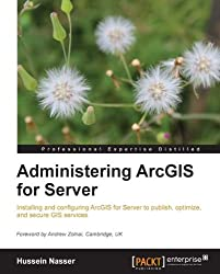 Administering ArcGIS for Server
