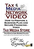 How to Prepare a Business Plan and Secure Financing - Video