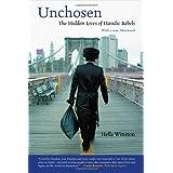 Unchosen: The Hidden Lives of Hasidic Rebels