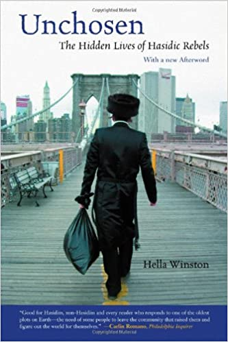 Outstanding Unchosen The Hidden Lives Of Hasidic Rebels Hella Winston Short Hairstyles For Black Women Fulllsitofus