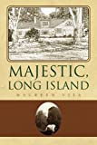 Majestic, Long Island, Maureen Vita, 1436346177