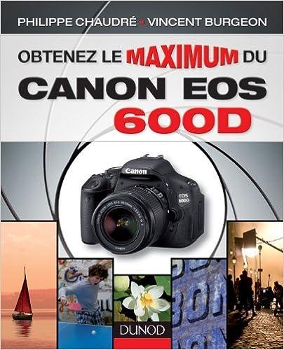 Téléchargement Obtenez le maximum du Canon EOS 600D pdf