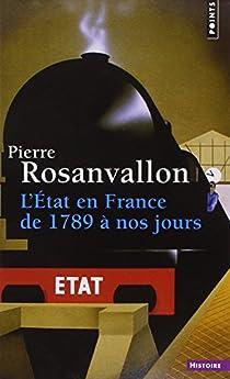 L'État en France de 1789 à nos jours par Rosanvallon