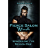 Fierce Salon: Wash: Season One, Episodes 1-5