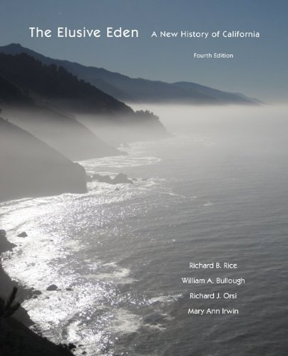 The Elusive Eden: A New History of California by Richard Rice (2011-09-13) (The Elusive Eden A New History Of California)