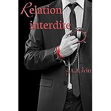 Relation Interdite (French Edition)