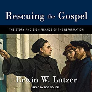Rescuing the Gospel Hörbuch