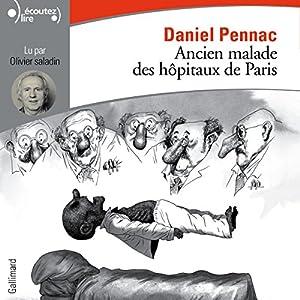 Ancien malade des hôpitaux de Paris. Monologue gesticulatoire | Livre audio