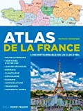ATLAS DE LA FRANCE, L'INCONTOURNABLE EN UN CLIN D'OEIL