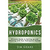 Build Your Own Hydroponics Growing System and Eat Organic Vegetables!   Do you want to grow your own organic vegetables and make the most of your space ?   Learn the fundamentals of Hydroponics with techniques and methods to start your successful gro...