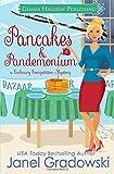 Pancakes & Pandemonium (Culinary Competition Mysteries) (Volume 6)