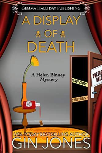 A Display of Death (Helen Binney Mysteries Book 6) by [Jones, Gin]