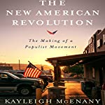 The New American Revolution: The Making of a Populist Movement | Kayleigh McEnany,Sean Hannity - foreword