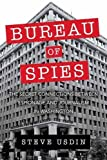 img - for Bureau of Spies: The Secret Connections between Espionage and Journalism in Washington book / textbook / text book