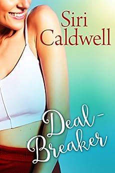 Deal-Breaker by [Caldwell, Siri]