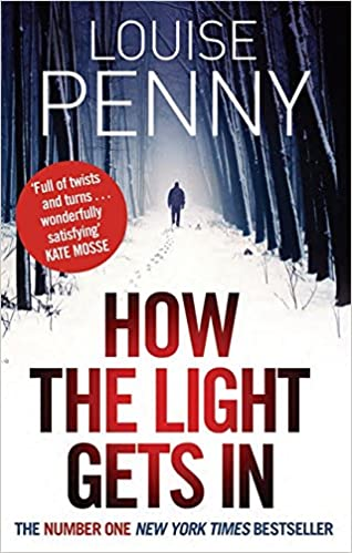 Book How The Light Gets In (Chief Inspector Gamache)