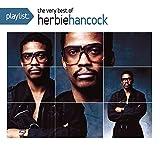 Playlist: The Very Best Of Herbie Hancock