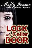 Lock the Cellar Door (Gen Delacourt Mystery Book 6)