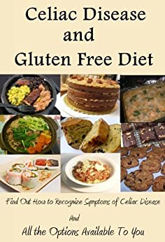 Amazon.com: Celiac Disease and Gluten Free Diet (Find Out ...