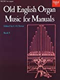 img - for Old English Organ Music for Manuals Book 3 (Bk. 3) book / textbook / text book
