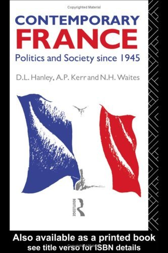 Contemporary France: Politics and Society since 1945