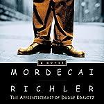 The Apprenticeship of Duddy Kravitz   Mordecai Richler