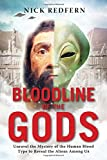 Book Cover for Bloodline of the Gods: Unravel the Mystery in the Human Blood Type to Reveal the Aliens Among Us