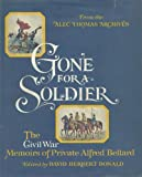 Gone for a Soldier, Alfred Bellard, 0316088331